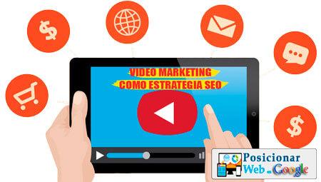Videomarketing y sus Ventajas para el SEO