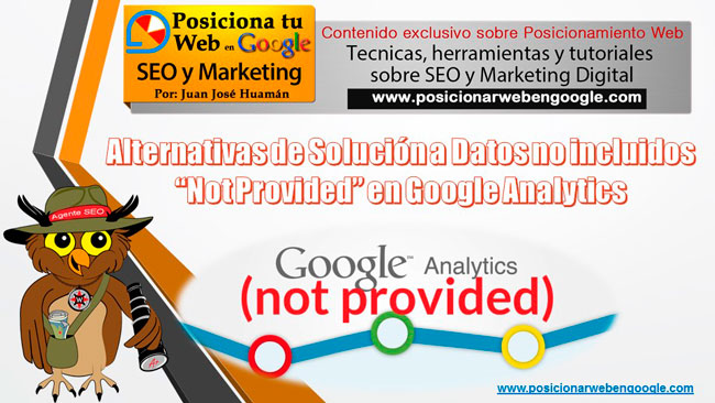 Datos Not Provided en google Analytics y Webmasters Tools
